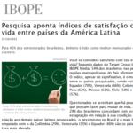 """Foto de uma matéria da IBOPE: """"Pesquisa aponta índices de satisfação com a vida entre países da América Latina"""""""