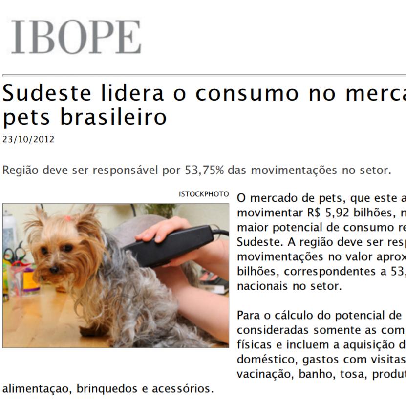 """Foto de uma matéria da IBOPE: """"Sudeste lidera o consumo no mercado de pets brasileiro"""""""