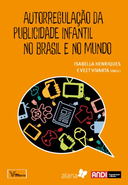 """Capa do livro: """"Autorregulação da publicidade infantil no brasil e no mundo""""."""