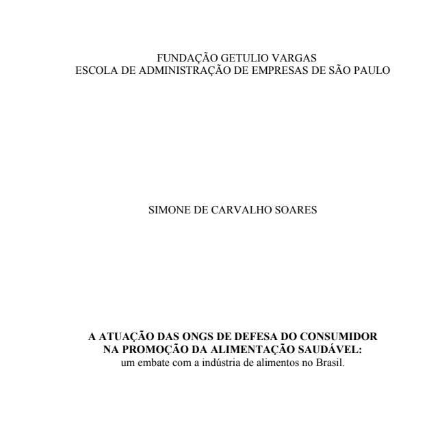 Imagem da capa do documento: A atuação das ONGs  de defesa do consumidor na promoção da alimentação saudável: um embate com a indústria de alimentos no Brasil.
