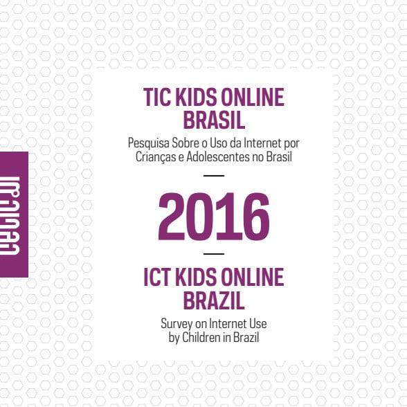 Imagem do caderno: Tic kids onlline Brasil. Pesquisa Sobre o Uso da Internet por Crianças e Adolescentes no Brasil.