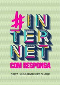 """Capa da Cartilha com fundo de textura verde e título grande colorido centralizado que diz """"# internet com responssa"""" e, abaixo, texto em preto que diz """"cuidados e responsabilidades no uso da internet"""""""